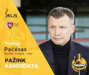 Pažink kandidatą: Tomas Pačėsas
